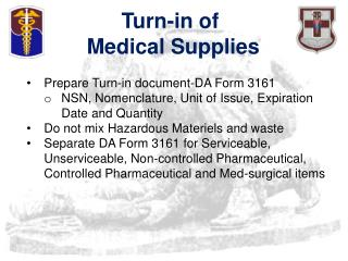 Turn-in of  Medical Supplies