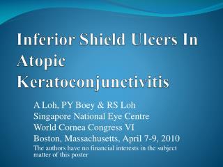 Inferior S hield  Ulcers In Atopic  Keratoconjunctivitis