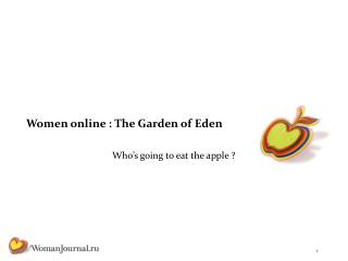 Women online : The Garden of Eden
