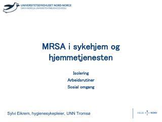 MRSA i sykehjem og hjemmetjenesten