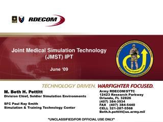 Joint Medical Simulation Technology (JMST) IPT  June '09
