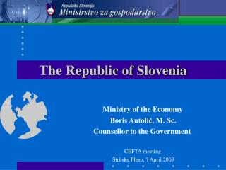The Republic of Slovenia