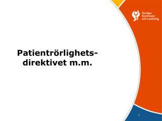 Patientrörlighets- direktivet m.m.