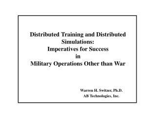 Warren H. Switzer, Ph.D. AB Technologies, Inc.