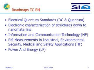 Roadmaps TC EM
