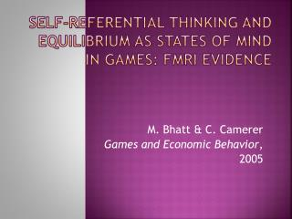 Self-Referential Thinking and Equilibrium as States of Mind in Games: FMRI Evidence
