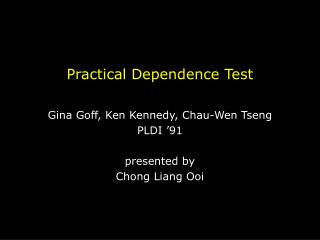 Practical Dependence Test