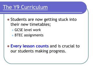The Y9 Curriculum