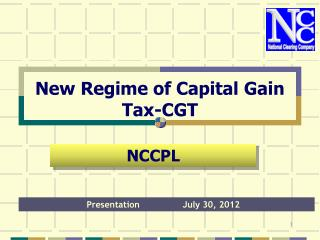 New Regime of Capital Gain Tax-CGT