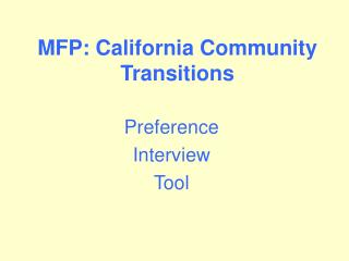 MFP: California Community Transitions