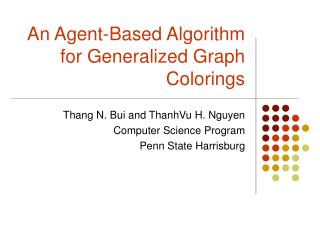 An Agent-Based Algorithm for Generalized Graph Colorings