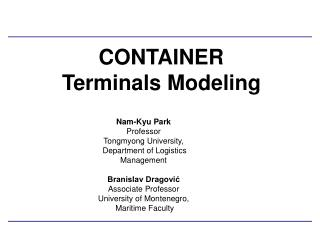 CONTAINER  Terminals Modeling