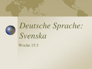 Deutsche Sprache: Svenska