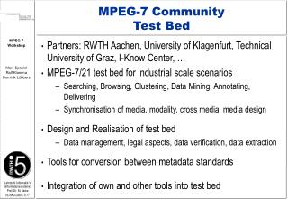 MPEG-7 Community Test Bed