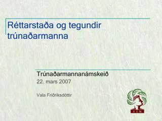 Réttarstaða og tegundir  trúnaðarmanna