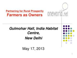 Gulmohar Hall, India Habitat Centre,  New Delhi May 17, 2013