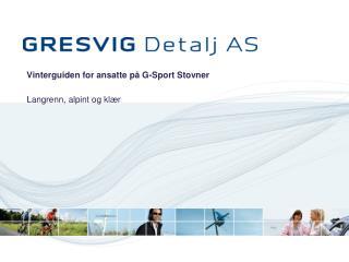 Vinterguiden for ansatte på G-Sport Stovner