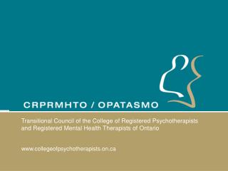 'Grandparenting' Psychotherapists in Ontario  Presentation  to SPCR/ CASCSWONT/ WLS Conference