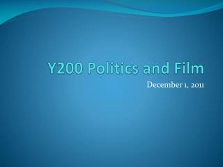 Y200 Politics and Film