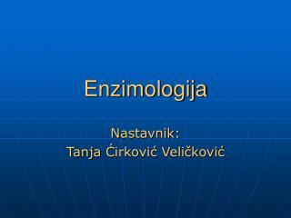 Enzimologija
