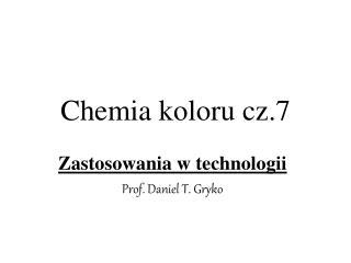 Chemia koloru cz.7