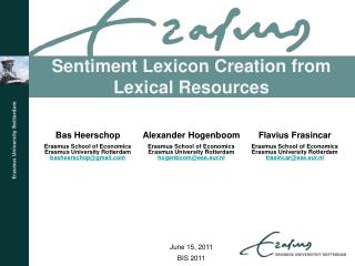 Sentiment Lexicon Creation from Lexical Resources