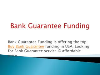Bank Guarantee Monetization in USA.