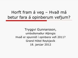 Horft fram á veg – Hvað má betur fara á opinberum vefjum?