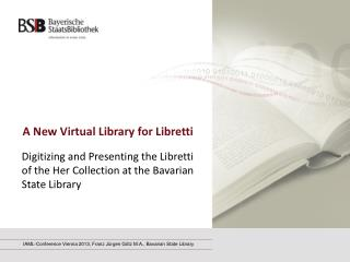 A New Virtual Library for Libretti