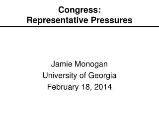 Congress: Representative Pressures