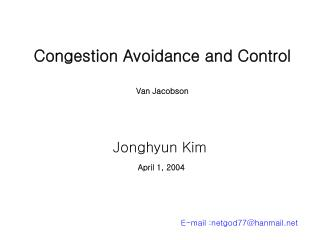 Congestion Avoidance and Control Van Jacobson