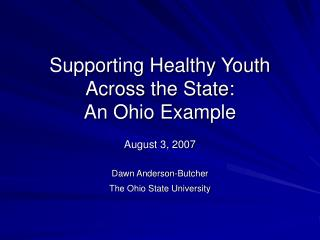 Supporting Healthy Youth Across the State:  An Ohio Example