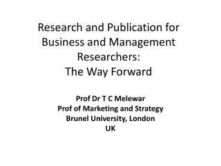 Research and Publication for  Business and Management Researchers:  The Way Forward