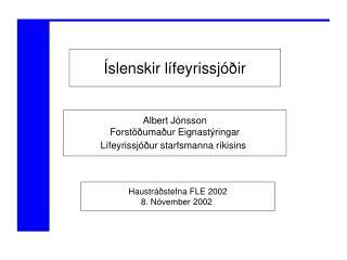 Albert Jónsson Forstöðumaður Eignastýringar Lífeyrissjóður starfsmanna ríkisins