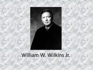 William W. Wilkins Jr.