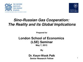 Sino-Russian Gas Cooperation:  The Reality and its Global Implications Prepared for