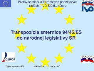 Pilotný seminár o Európskych podnikových radách - IVO Sládkovičovo