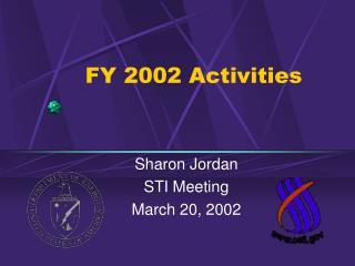 FY 2002 Activities