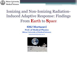 Ionizing and Non-Ionizing Radiation-Induced Adaptive Response: Findings From  E arth  to  S pace