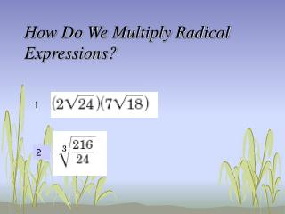How Do We Multiply Radical Expressions