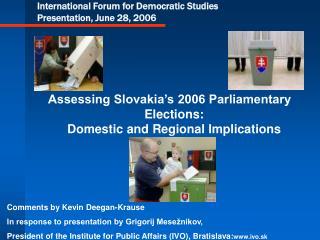International Forum for Democratic Studies Presentation, June 28, 2006