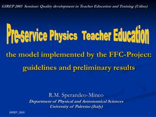 the model implemented by the FFC-Project: guidelines and preliminary results