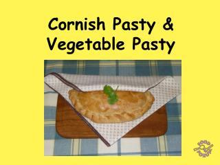 Cornish Pasty  Vegetable Pasty