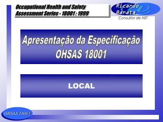 Apresentação da Especificação OHSAS 18001