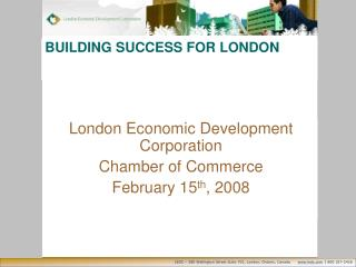 BUILDING SUCCESS FOR LONDON