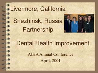 Livermore, California  –  Snezhinsk, Russia  Partnership