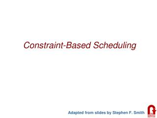 Constraint-Based Scheduling