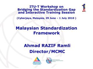 Malaysian Standardization  Framework
