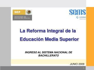La Reforma Integral de la  Educaci�n Media Superior