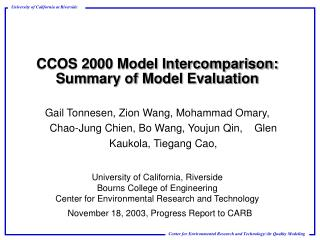 CCOS 2000 Model Intercomparison: Summary of Model Evaluation